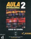 Aula internacional 2 : [curso de español A2]