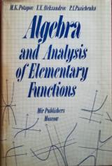 Algebra and Analysis of Elementary Functions