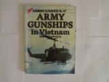 Army Gunships in Vietnam (Warbirds Illustrated, No 47)
