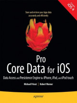 Pro Core Data for iOS: Data Access and Persistence Engine for iPhone, iPad, and iPod touch (Books for Professionals by Professionals)
