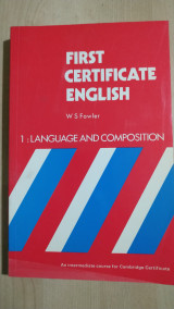 First Certificate English 1:Language and Composition