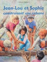 Jean-Lou et Sophie construisent une cabane