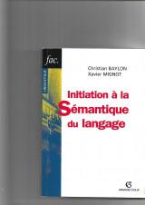 Initiation à la sémantique du langage.