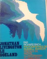 Jonathan Livingston , le goeland