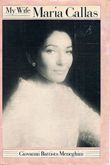 My Wife Maria Callas