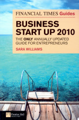 The Financial Times Guide to Business Start Up 2010