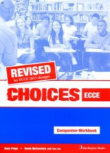 Choices ECCE Workbook & Companion 2013 Revised