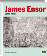 James Ensor. Opera incisa