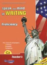 Speak Your Mind In Writing 6 C2 Teacher's Book