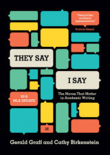 """""""They Say / I Say"""""""