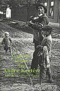Ο μαγικός κόσμος του Andre Kertesz