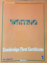 Writing Cambridge First Certificate for class E