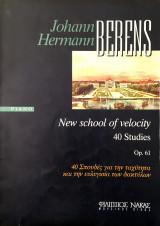 Johann Hermann Berens Piano New school of velocity 40 Σπουδές για την ταχύτητα και την ευλυγισία των δακτύλων