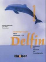 Delfin - Zweibandige Ausgabe Teil 1 Lektionen 1-10