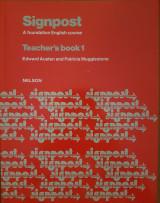 Signpost: A foundation English Course Teacher's Book 1