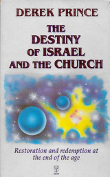 The Destiny of Israel and the Church